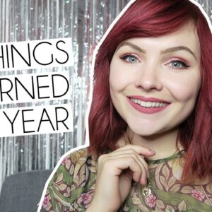 20 THINGS I LEARNED THIS YEAR 2018 & Q&A
