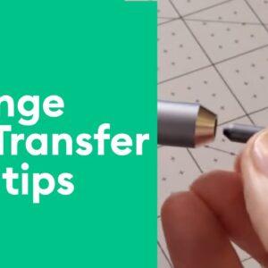 Change Foil Transfer Tool Tips