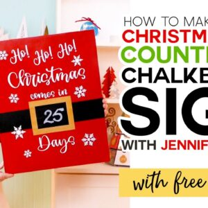 Christmas Day Countdown Sign Tutorial with Chalkboard Vinyl
