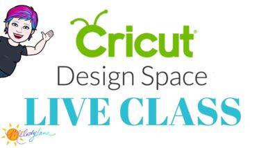 Cricut Design Space Class   Melody Lane