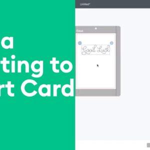 Cricut Joy™ - Add Greeting to an Insert Card