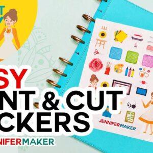 Easy Print & Cut Stickers on a Cricut!