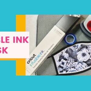 Face Mask with Cricut Infusible Ink