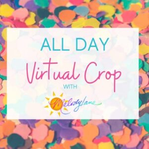 Giveaway! All Day Virtual Crop Tickets Released!