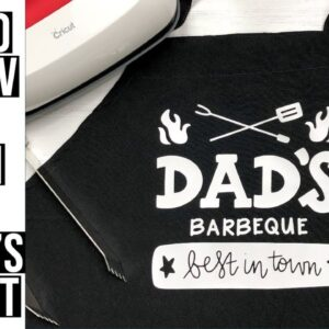 HEAT TRANSFER VINYL ON APRON | EASY FATHER'S DAY GIFT USING CRICUT