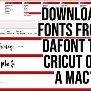 HOW TO DOWNLOAD FONTS FROM DAFONT TO CRICUT DESIGN SPACE ON A MAC