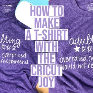 HOW TO GET A 9 INCH WIDE DESIGN ON A TSHIRT USING THE CRICUT JOY