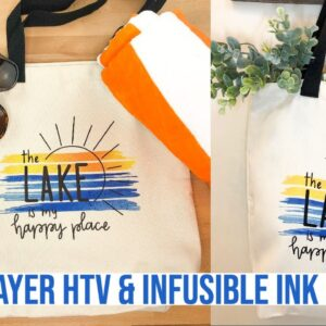 HOW TO LAYER INFUSIBLE INK AND HEAT TRANSFER VINYL ON THE CRICUT TOTE