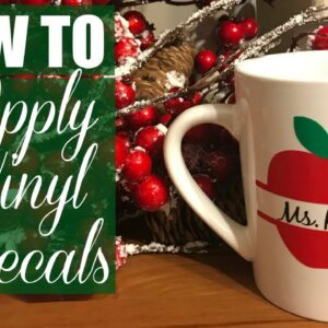 HOW TO MAKE AND APPLY VINYL DECALS WITH CRICUT
