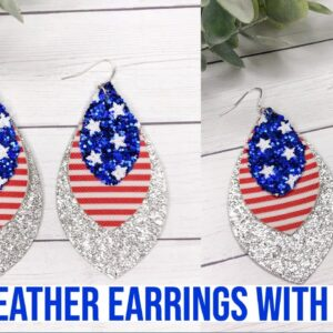 HOW TO MAKE FAUX LEATHER EARRINGS WITH CRICUT