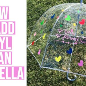 HOW TO PERSONALIZE AN UMBRELLA WITH ADHESIVE VINYL AND CRICUT