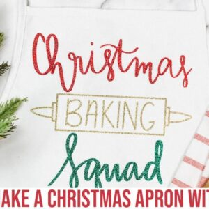 HOW TO MAKE A CHRISTMAS APRON WITH CRICUT AND CRICUT EASY PRESS 2 | 1ST DAY OF CRAFTMAS