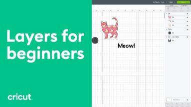 Layers for Beginners   Beginner Design Space Tutorial   Cricut™
