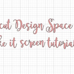 MAKE IT SCREEN TUTORIAL | CRICUT DESIGN SPACE TIPS & TRICKS SERIES