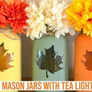 DIY CHALK PAINT MASON JAR WITH TEA LIGHT | LEAF STENCIL WITH CRICUT | FALL CENTERPIECE DECOR