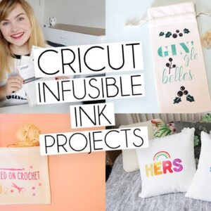 3 CRICUT INFUSIBLE INK TRANSFER SHEET PROJECTS