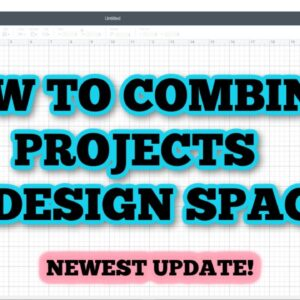 How to combine projects in Cricut Design Space - Copy and Paste projects