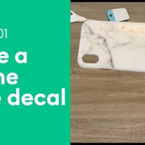 Make a Phone Case Vinyl Decal