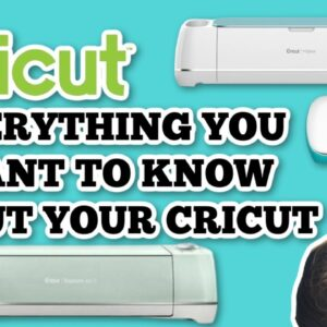 CRICUT QUESTIONS ANSWERED - BEGINNER - EXPLORE - MAKER - JOY EVERYTHING YOU WANTED TO KNOW ABOUT