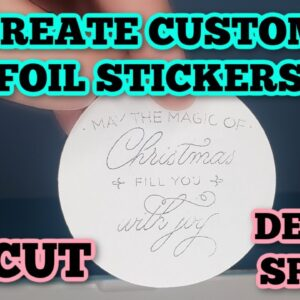 How to create custom stickers with foil on your Cricut - foiling stickers - Sticker maker