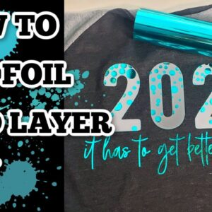 How to layer HTV and foil - How to use foil - Starcraft Electra foil - Cricut layer Iron on