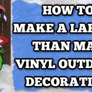 Larger than mat vinyl project - outdoor decoration - How to cut larger than the mat - Cricut