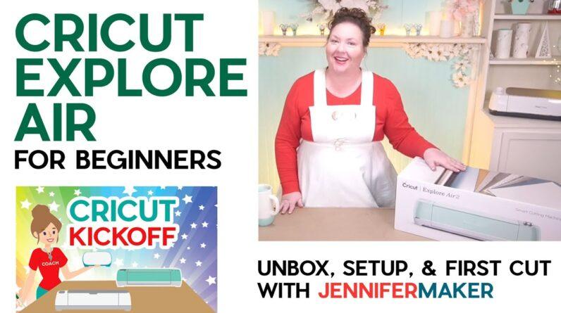 Cricut Explore For Beginners: Unboxing, Setup & First Cut * Cricut Kickoff: Lesson 1