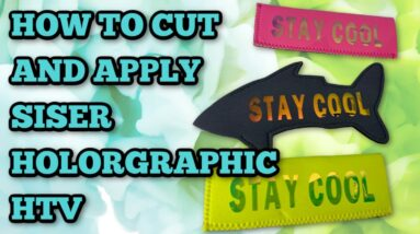 How to cut and apply holographic HTV - Mystery Box - Popsicle holder - Customize