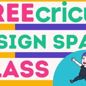 Free Cricut Design Space class! Ask me your Questions!