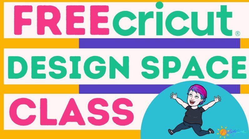 Cricut Design Space Class | Melody Lane