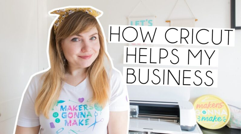 How Cricut Helps My Business | Reintroduction & Favourite Makes