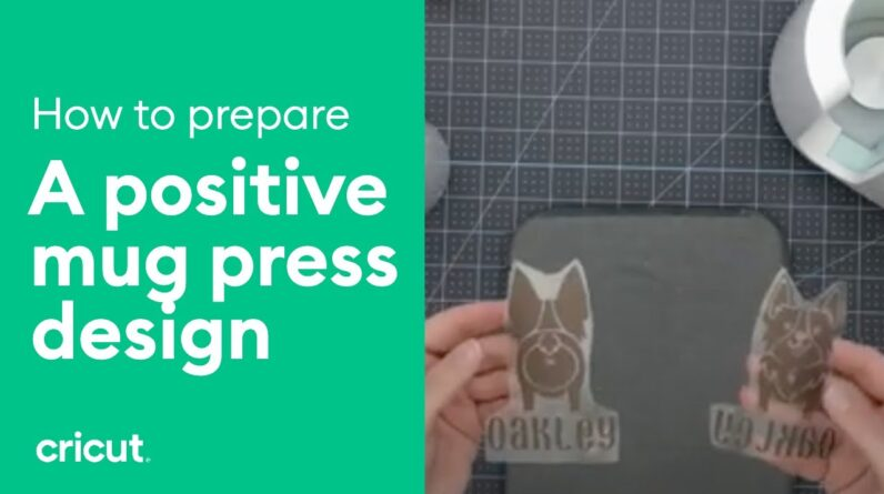 How to Secure Your Positive Design to a Mug