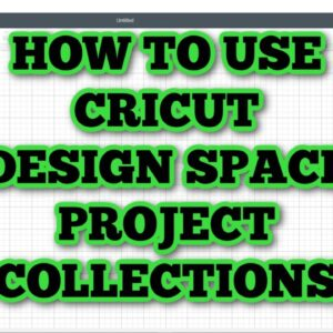 How to organize your projects in Cricut Design Space Project collections - Folders for Design Space