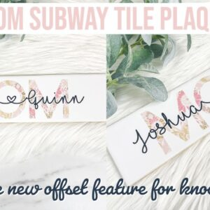HOW TO MAKE THE KNOCKOUT DESIGN IN CRICUT DS WITH NEW OFFSET FEATURE | MOTHER'S DAY TILE PLAQUE