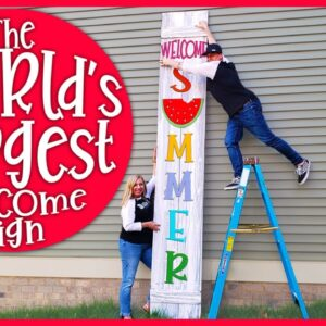 Worlds Biggest DIY Front Porch Welcome Sign
