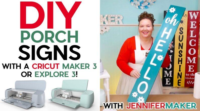 DIY Porch Signs on the Cricut Maker 3 & Explore 3 - Cut & Apply Long Lengths of Vinyl!