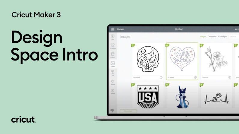 Design Space Intro for Cricut Maker 3