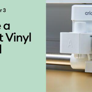 Make a Smart Vinyl Decal with Cricut Maker 3