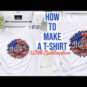 HOW TO SUBLIMATE ON A SHIRT USING CRICUT EASY PRESS 2 & COSMO INK