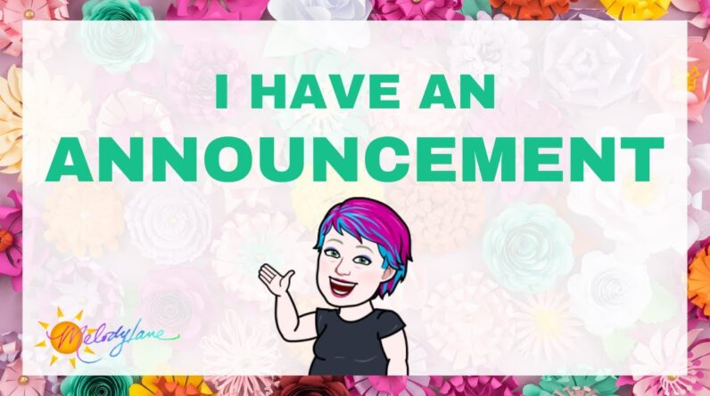I have an Announcement