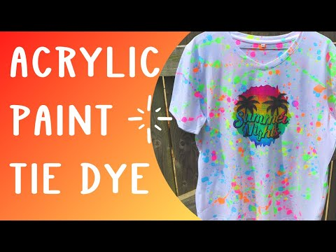 Tie dye with Acrylic paint - splatter painting method - does acrylic paint wash out