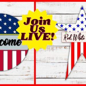 Make It LIVE! July 4th Door Hangers