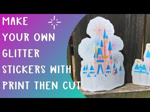 Print then cut stickers with glitter - Cricut Print and cut tutorial