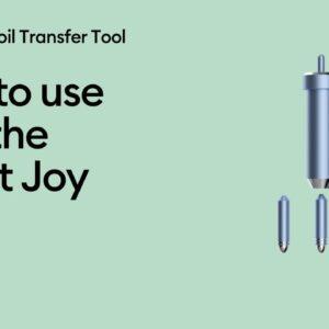 Use the Cricut Joy Foil Transfer Tool on the Cricut Joy App