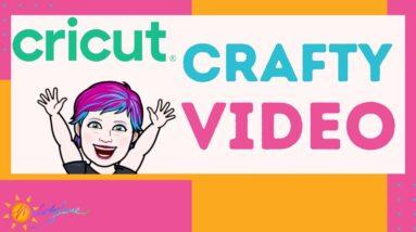 Cricut Crafty Video