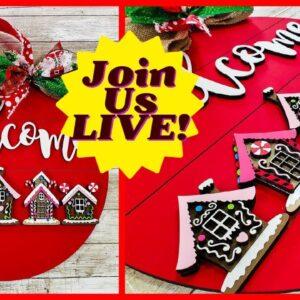 Make It LIVE! Christmas in July Gingerbread Houses Door Hangers