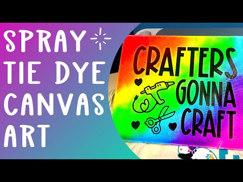 Applying vinyl to a canvas and tie dying to make fun art - spray tie dye
