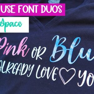 Paring fonts the easy way - Font Duos on Cricut Design Space - Text for beginners