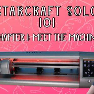 Starcraft Solo 101 - Machine parts - Beginner tutorial - Chapter 1 series
