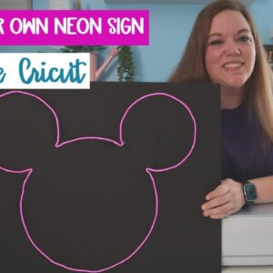 DIY Neon sign Home decor - Cricut tutorial - Inexpensive EL wire - larger than mat design